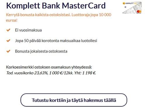 Komplett Bank luottokortti on Mastercard, josta et pulita vuosimaksua, etkä todellakaan maksa kuukausittaisia kuluja ja plussana sitten kaupan päälle saat vielä ruhtinaalliset 50 päivää täysin kulutonta maksuaikaa käyttämällesi luotolle
